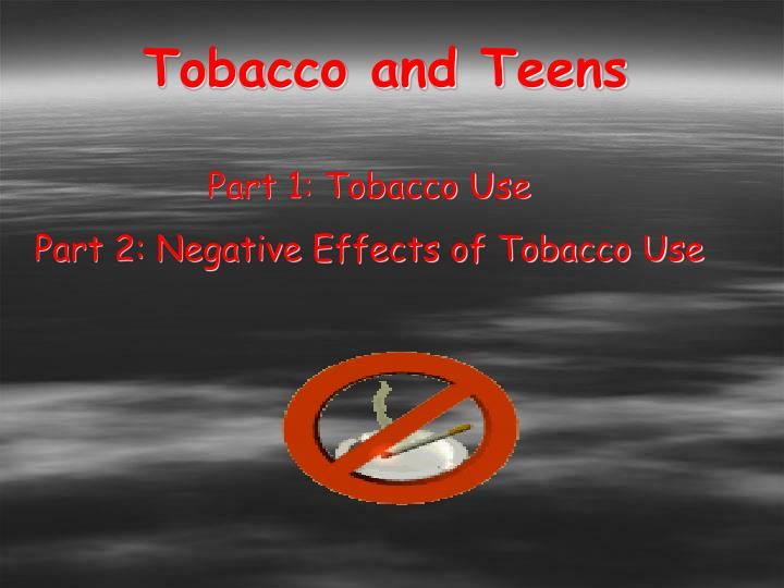 Tobacco and Teens