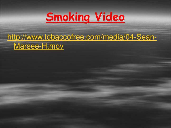 Smoking Video