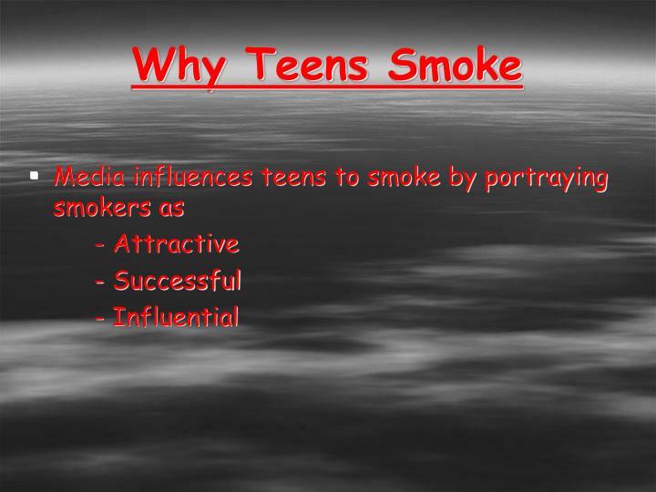 Why Teens Smoke