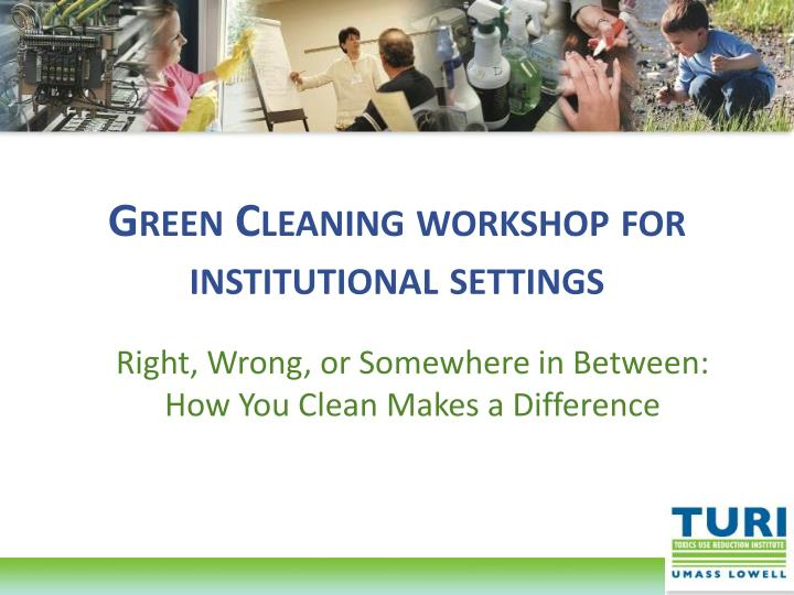 green cleaning workshop for institutional settings