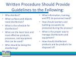 written procedure should provide guidelines to the following