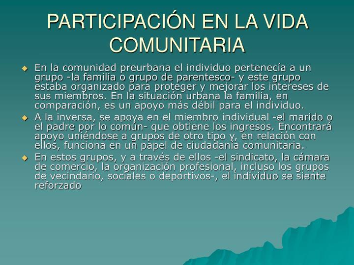 PARTICIPACIÓN EN LA VIDA COMUNITARIA