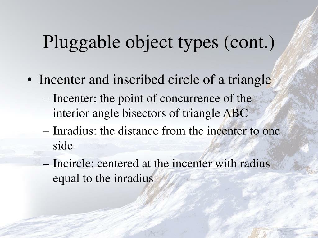 Pluggable object types (cont.)