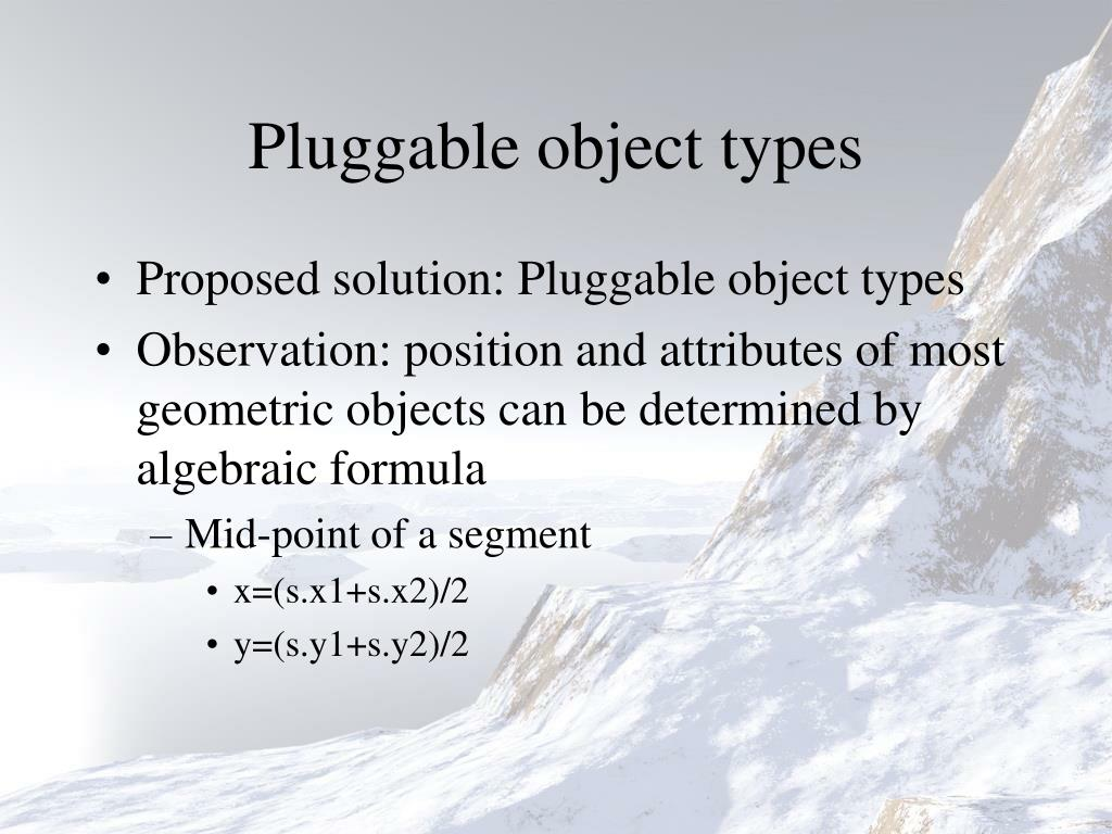 Pluggable object types