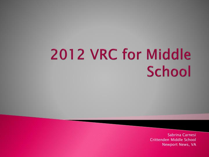 2012 vrc for middle school