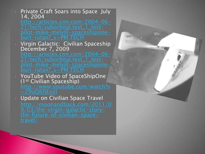 Private Craft Soars into Space  July 14, 2004