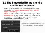 3 2 the embedded board and the von neumann model