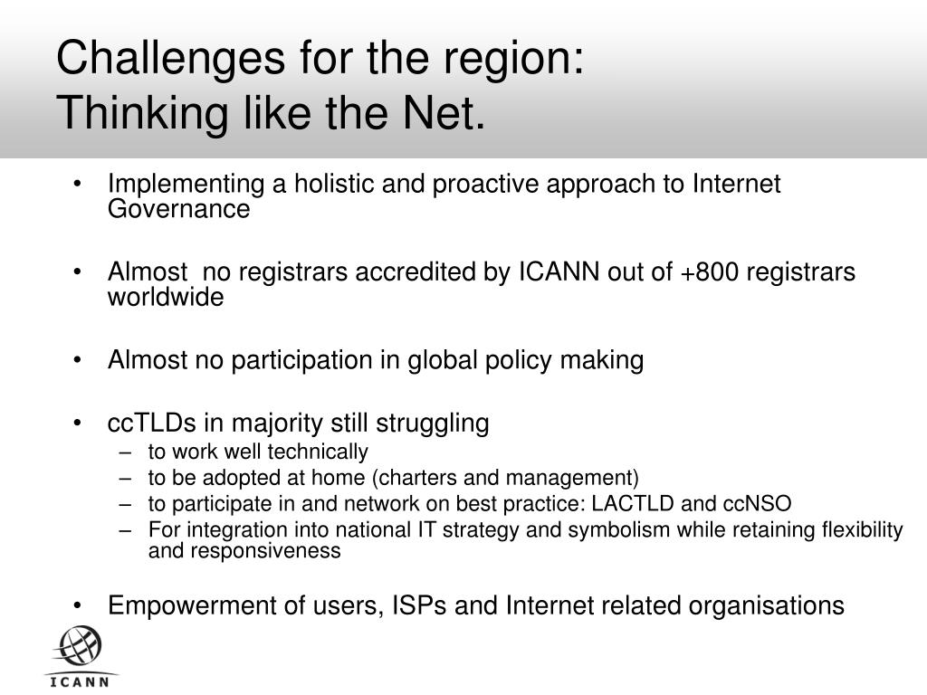 Challenges for the region: