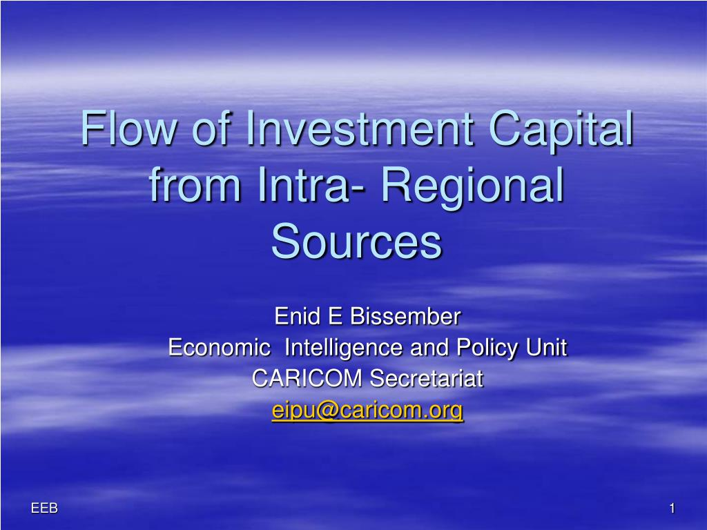flow of investment capital from intra regional sources