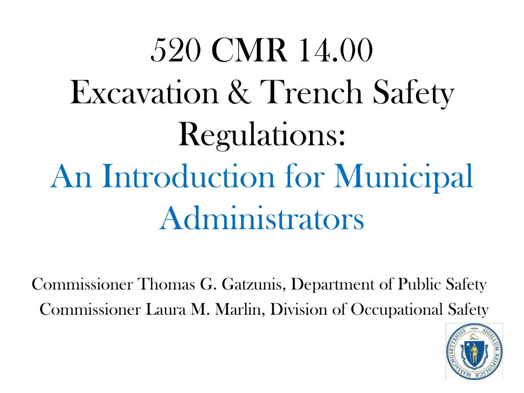 520 cmr 14 00 excavation trench safety regulations an introduction for municipal administrators l.