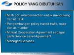 policy yang dibutuhkan