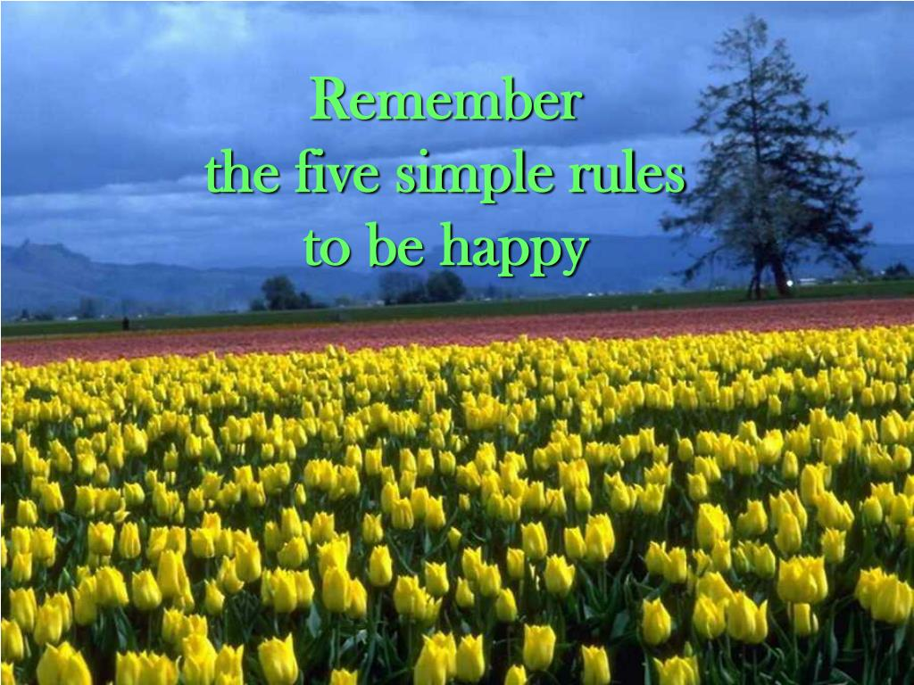 remember the five simple rules to be happy l.