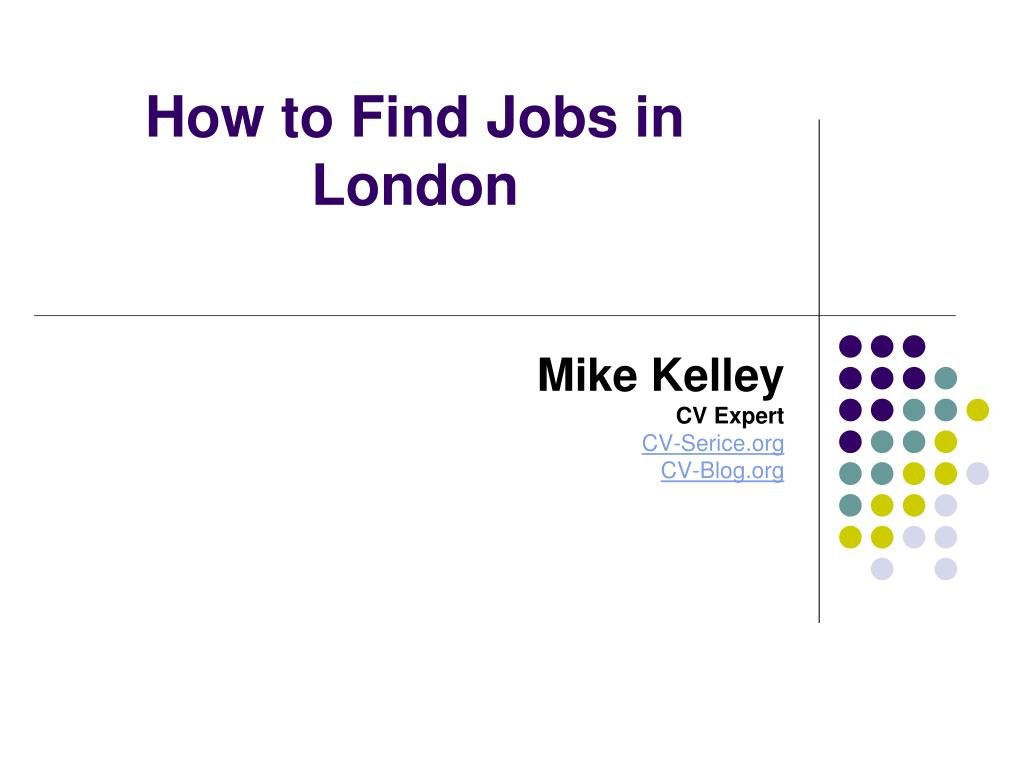 how to find jobs in london l.