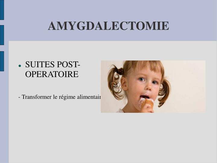 AMYGDALECTOMIE