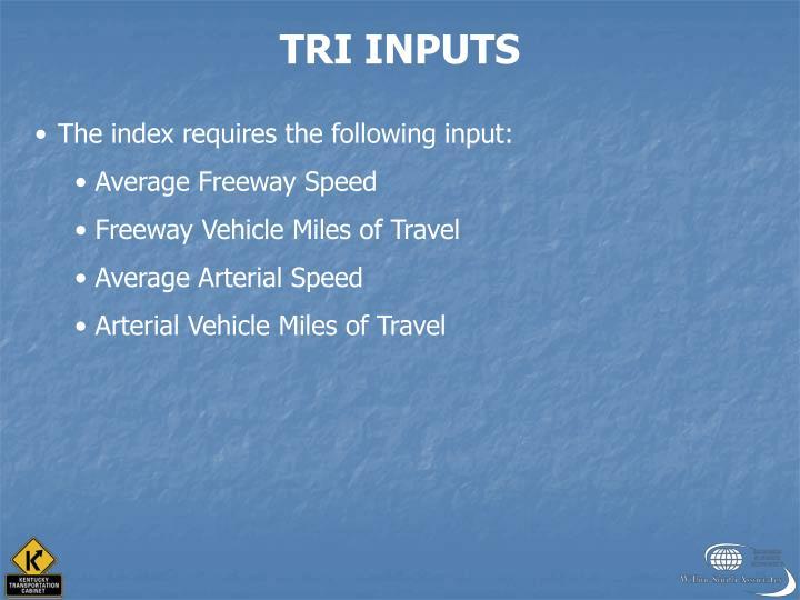 TRI INPUTS