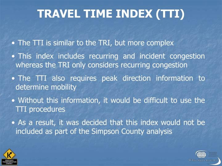 TRAVEL TIME INDEX (TTI)