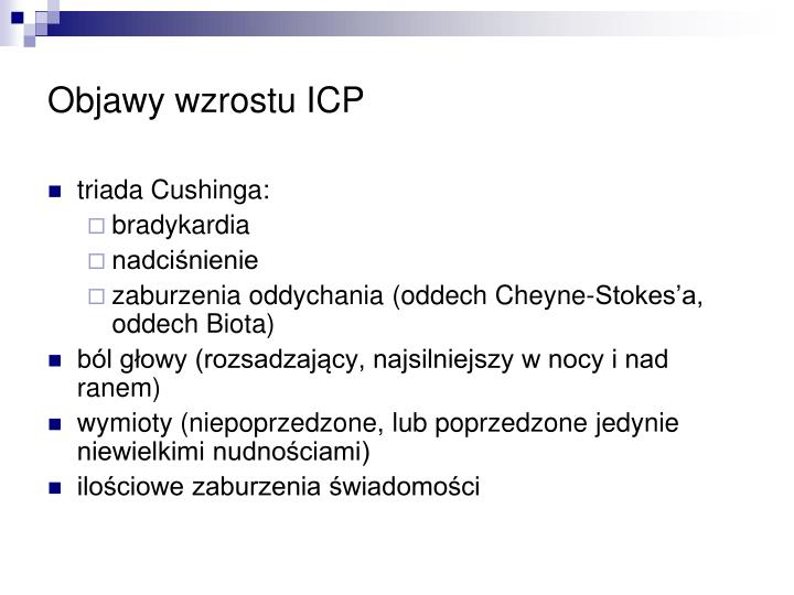 Objawy wzrostu ICP