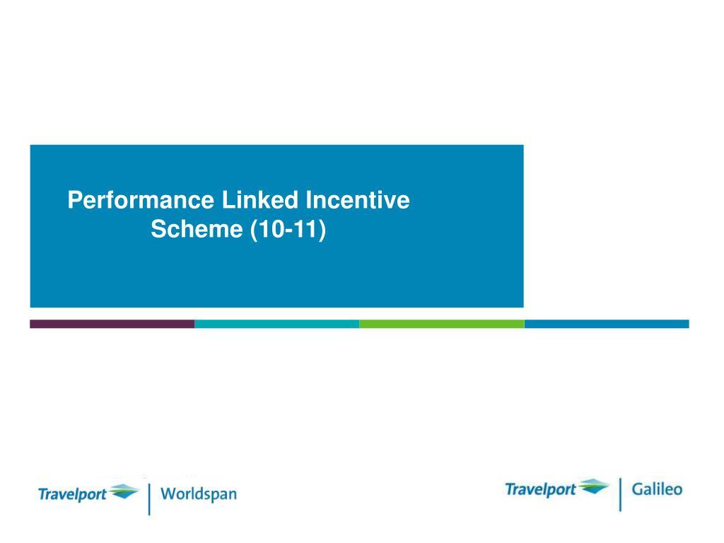 performance linked incentive scheme