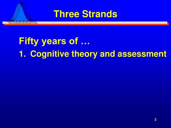 Three strands