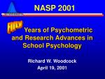 years of psychometric and research advances in school psychology