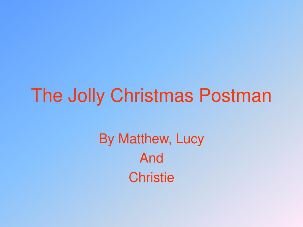 PPT - The Jolly Christmas Postman PowerPoint Presentation - ID:1135017