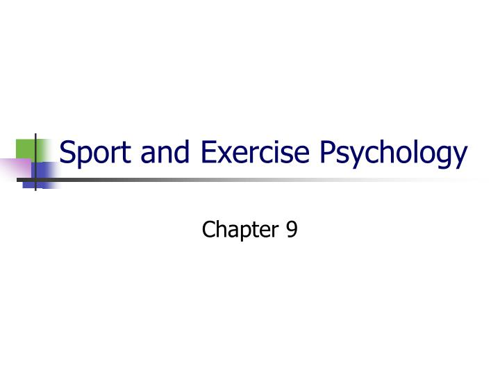 sport and exercise psychology n.