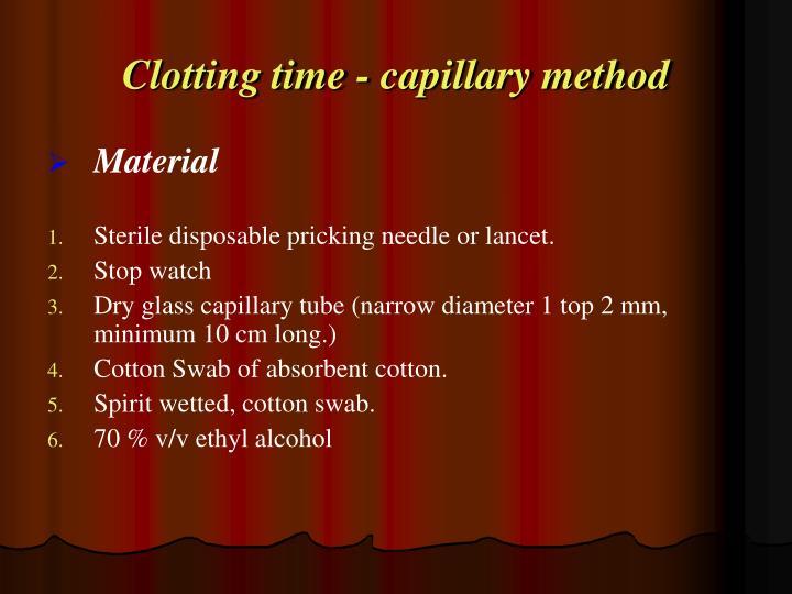 Clotting time - capillary method