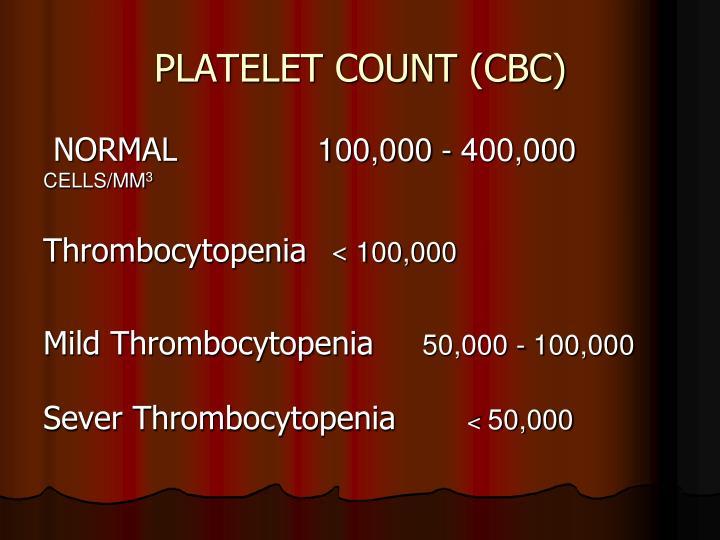 PLATELET COUNT (CBC)