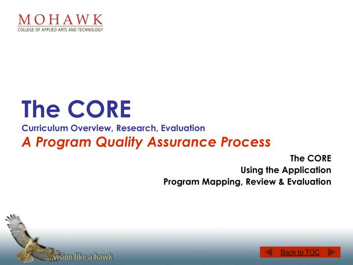 the core curriculum overview research evaluation a program quality assurance process n.