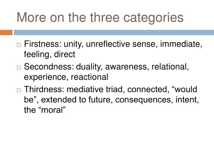 More on the three categories