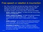 free speech or rebellion insurrection