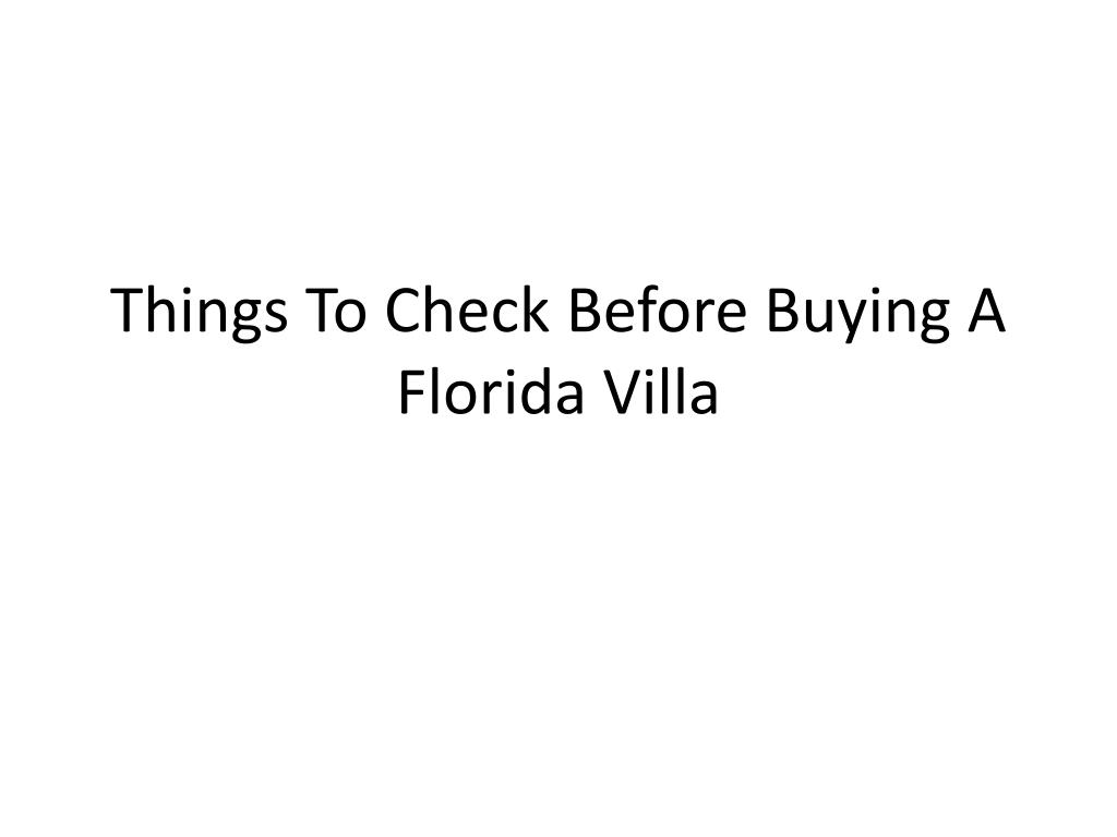 Things To Check Before Buying A Florida Villa