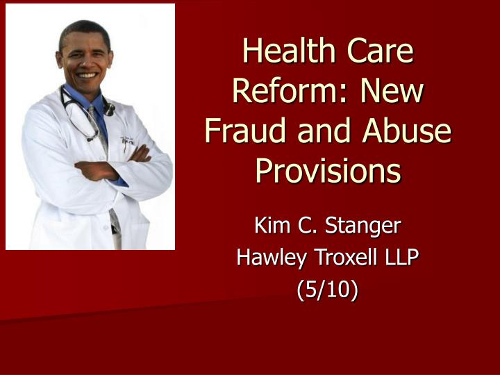 health care reform new fraud and abuse provisions n.