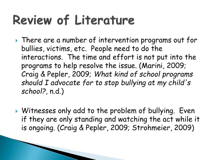 literature review bully victims This study aims to examine the association between bullying and suicidal  behaviors  2003), and victims bullied for over three years experienced higher  levels of  behaviors, it is important to review the current literature in these two  areas.