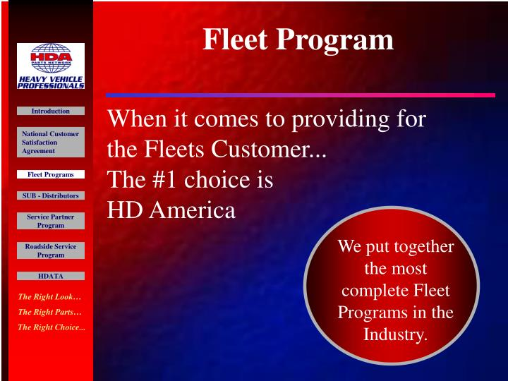 When it comes to providing for the fleets customer the 1 choice is hd america