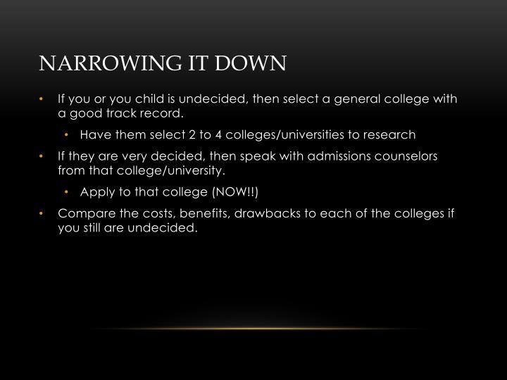 Narrowing it down