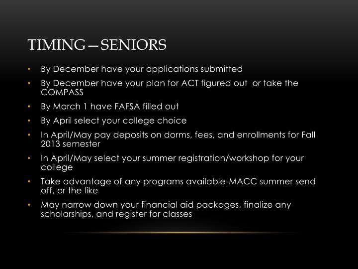 Timing—Seniors