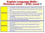english language skills minimum level utel level 51