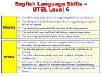 english language skills utel level 6