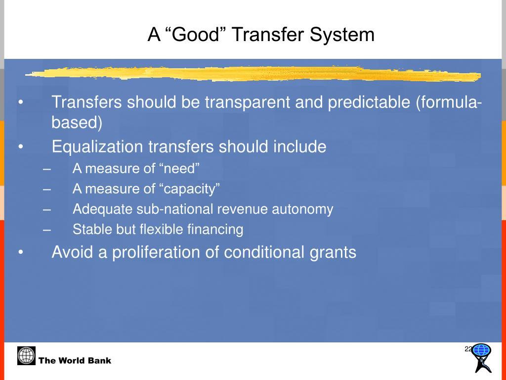 "A ""Good"" Transfer System"