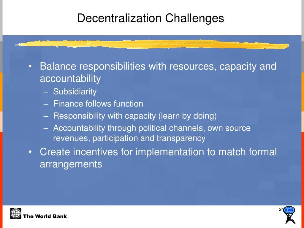 Decentralization Challenges