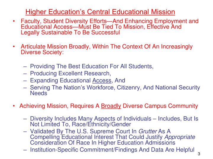 Higher education s central educational mission