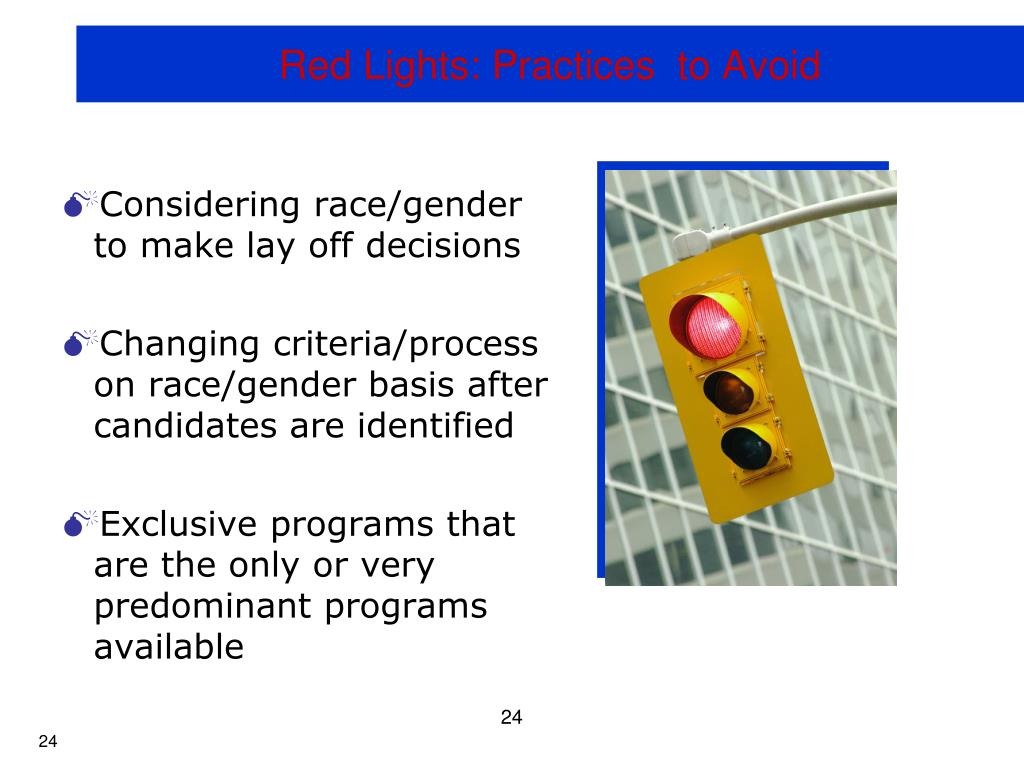Red Lights: Practices  to Avoid