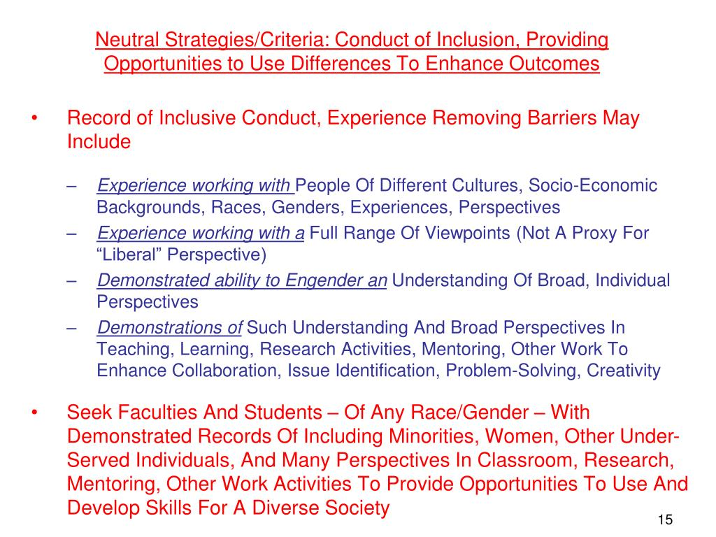 Neutral Strategies/Criteria: Conduct of Inclusion, Providing Opportunities to Use Differences To Enhance Outcomes