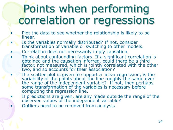 Points when performing correlation or regressions