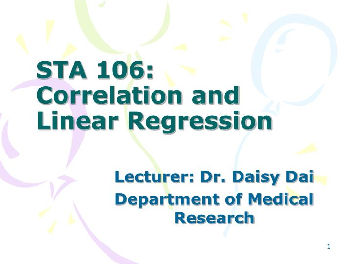 Sta 106 correlation and linear regression