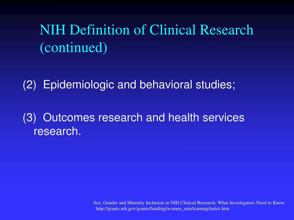 NIH Definition of Clinical Research (continued)