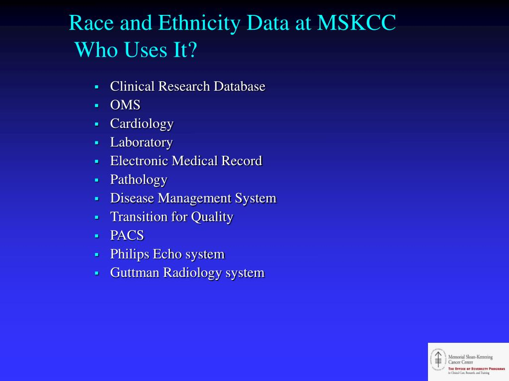 Race and Ethnicity Data at MSKCC
