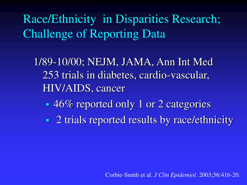 Race/Ethnicity  in Disparities Research; Challenge of Reporting Data