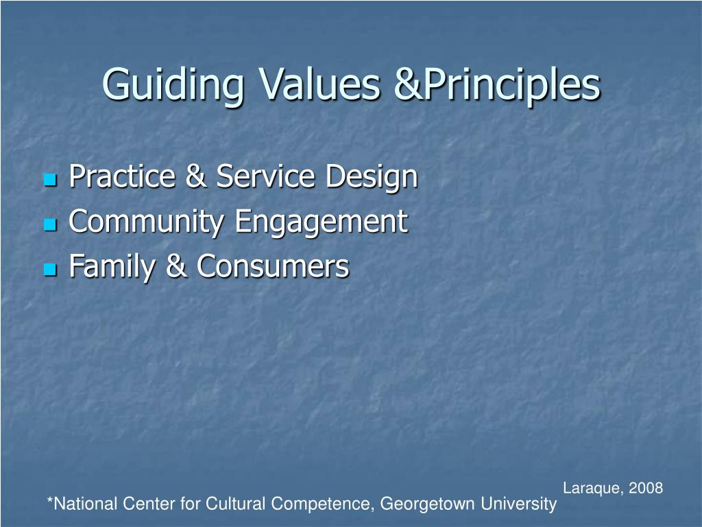 Guiding Values &Principles